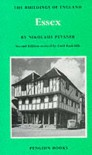 Essex (The Buildings of England) - Nikolaus Pevsner