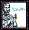 Steve Jobs: Thinks Different - Ann Brashares