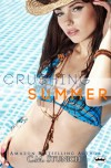 Crushing Summer - C.M. Stunich