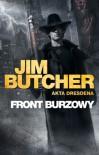 Front burzowy - Jim Butcher