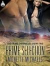 Prime Selection - Monette Michaels