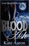 Blood & Ash - Kate Aaron