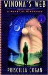 Winona's Web: A Novel of Discovery - Priscilla Cogan