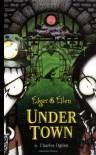 Under Town - Charles Ogden, Rick Carton