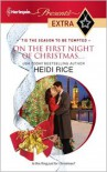 On the First Night of Christmas... - Heidi Rice