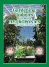 Gardening Indoors with Soil & Hydroponics - George F. Van Patten