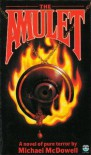 The Amulet - Michael McDowell