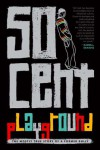 Playground by 50 Cent [Razorbil,2011] (Hardcover) -