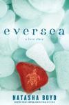 Eversea  (Eversea #1) - Natasha Boyd