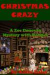 Christmas Crazy (A Zoe Donovan Mystery Book 3) - Kathi Daley