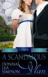 A Scandalous Plan (Classic Regency Romances) - Donna Lea Simpson