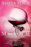 Mine to Hold  - Shayla Black