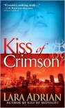 Kiss of Crimson  - Lara Adrian