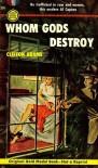 Whom Gods Destroy - Clifton Adams