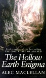 The Hollow Earth Enigma - Alec MacLellan