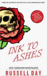 Ink to Ashes - Russell Day