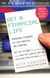 Get a Financial Life: Personal Finance In Your Twenties and Thirties - Beth Kobliner Shaw
