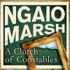 Clutch of Constables - Ngaio Marsh, James Saxon