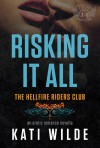 Risking It All - Kati Wilde