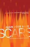 Scars - Juan Jose Saer