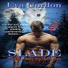 Slade, Book 1 in Team Greywolf Series - Eva Gordon