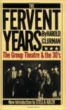 The Fervent Years: The Group Theatre And The Thirties (Da Capo Paperback) - Harold Clurman