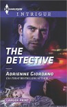 The Detective (Harlequin Large Print Intrigue) - Adrienne Giordano
