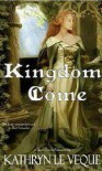 Kingdom Come - Kathryn Le Veque