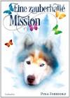 Eine zauberhafte Mission - Pina Ferreiro