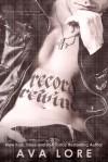 Record, Rewind - Ava Lore