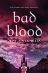 Bad Blood - Demitria Lunetta