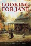 Looking for Jane - Judith Redline Coopey