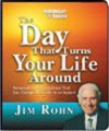 The Day That Turns Your Life Around by Jim Rohn - James E. Rohn