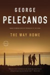 The Way Home - George Pelecanos