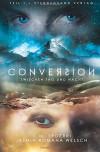 Conversion (Band 1): Zwischen Tag und Nacht - C. M. Spoerri, Jasmin Romana Welsch