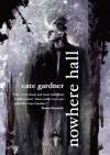 Nowhere Hall - Cate Gardner