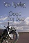 Good Boy Bad - Nya Rawlyns