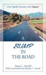 A Bump in the Road - Susan Arnold, Brandon Arnold