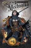 Lady Mechanika Volume 2: The Tablet of Destinies - Mike Garcia, Ben M. Chen