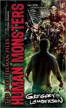 Human Monsters (Jake Helman Files Series) - Gregory Lamberson