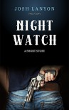 Night Watch - Josh Lanyon