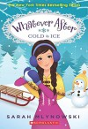 Cold as Ice (Whatever After #6) - Sarah Mlynowski