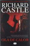 Ola de calor / Heat Wave (Nikki Heat Series) (Spanish Edition) - Richard Castle