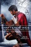 Shattered Web - Crista McHugh