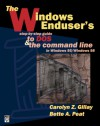 The Windows Enduser's Step-By-Step Guide to DOS: And the Command Line in Windows 95/Windows 98 [With Disk] - Carolyn Z. Gillay, Bette A. Peat