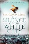 The Silence of the White City - Eva García Sáenz de Urturi