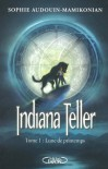 Indiana Teller Tome 1 Lune de printemps (French Edition) - Sophie Audouin-Mamikonian