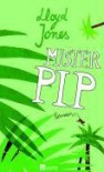 Mister Pip - Lloyd Jones, Grete Osterwald