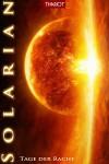 Solarian. Tage der Rache (Solarian-Saga 4) - Thariot