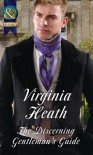 The Discerning Gentleman's Guide - Virginia Heath